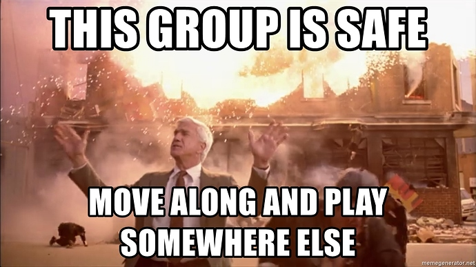 this-group-is-safe-move-along-and-play-somewhere-else